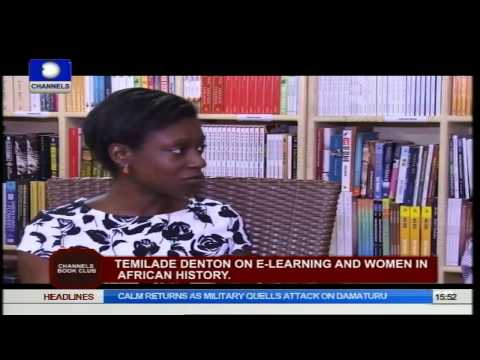Channels Book Club: What E-Learning Can Do For Africa's Female Historical Icons