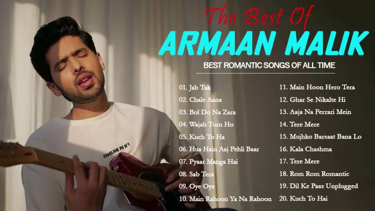 The Best Song Of ARMAAN MALIK 2021 Album - Best Romantic Song Of All Time: Jab Tab_Bol Do Na Zara