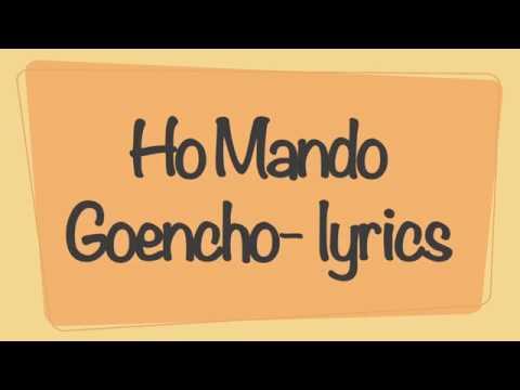 Ho Mando Goencho - lyrics