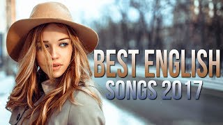Gambar cover Best English Songs 2017-2018 Hits, Best Songs of all Time Acoustic  Remixes of Popular 2017