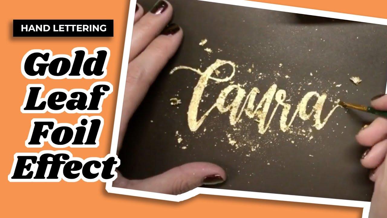 hand lettering gold leaf foil effect youtube