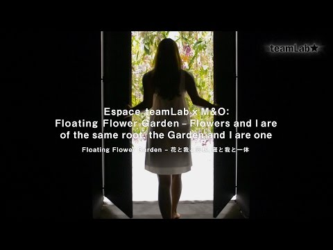 Floating Flower Garden – Flowers and I are of the same root, the Garden and I are one @ M&O