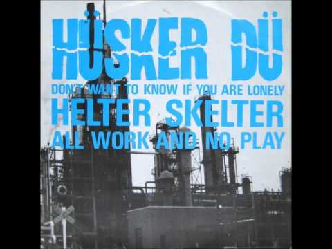 """Husker Du - All Work And No Play EXTENDED 12"""" Version"""