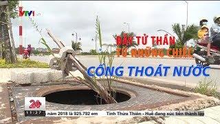Bẫy tử thần từ những chiếc cống thoát nước bị mất nắp - Tin Tức VTV24
