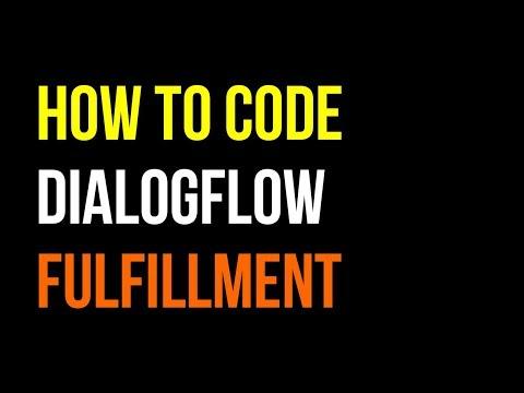 How to Code DialogFlow API AI Fulfillment Tutorial