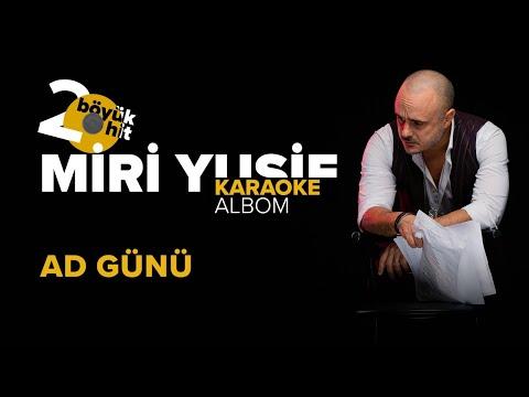 Miri Yusif — Ad Günü (Karaoke Version)
