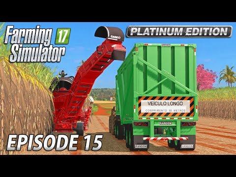 LARGER SCALE SUGARCANE | Farming Simulator 17 Platinum Edition | Estancia Lapacho - Episode 15
