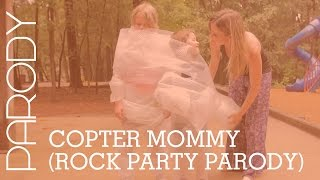 copter mommy party rock anthem lmfao parody   the holderness family