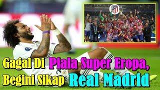 KASIHAN!!! Gagal di Piala Super Eropa, Begini Sikap Real Madrid Setelah Kalah Dari Atletico Madrid