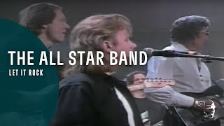 The All Star Band - Let It Rock (Let It Rock 60th Birthday Concert)