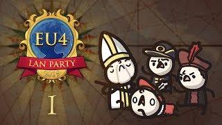 EU4 LAN Party 2019 - Episode 1