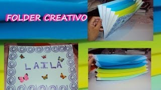 ♥♥♥ DIY // Folder-Carpeta  Creativa ♥♥♥