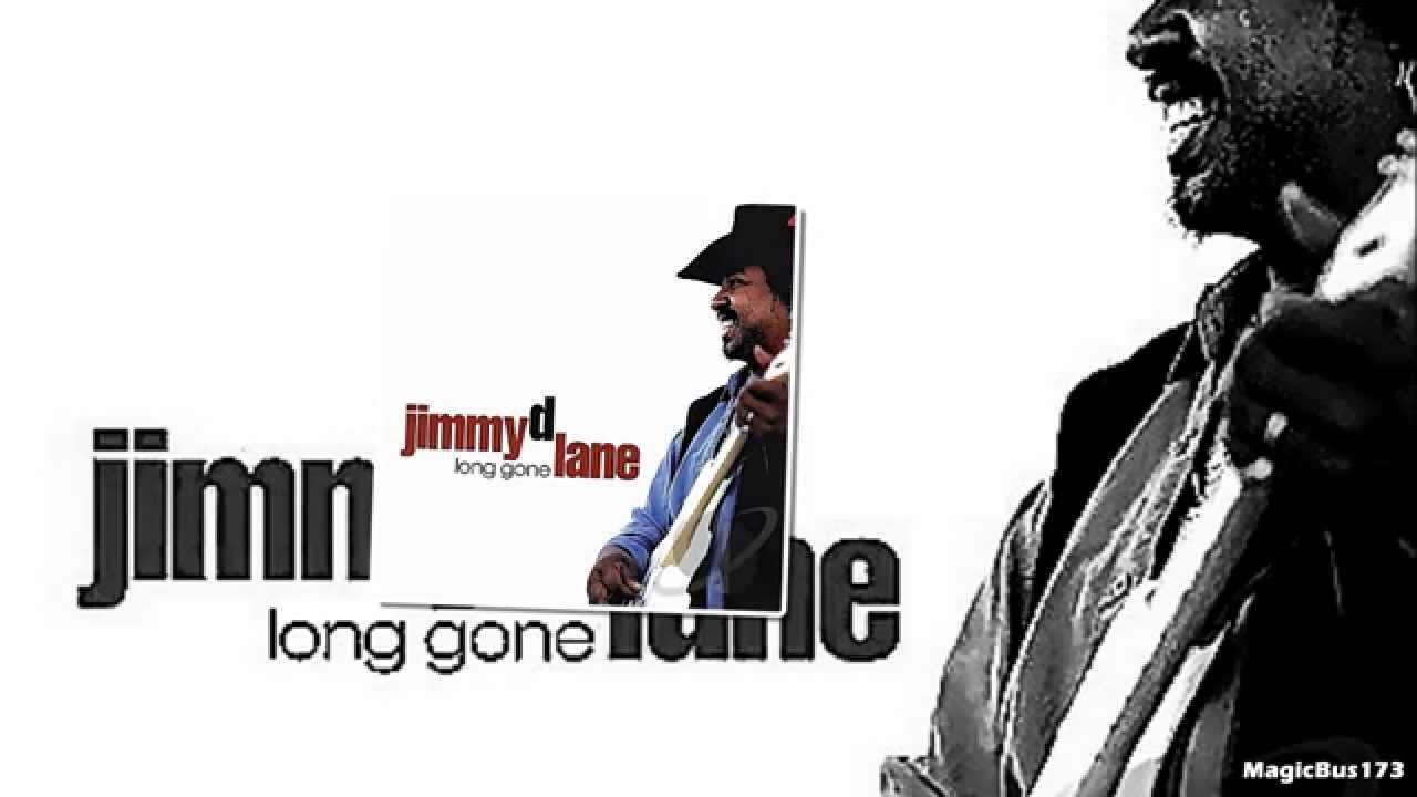 JIMMY D LANE : Lone gone (2014)