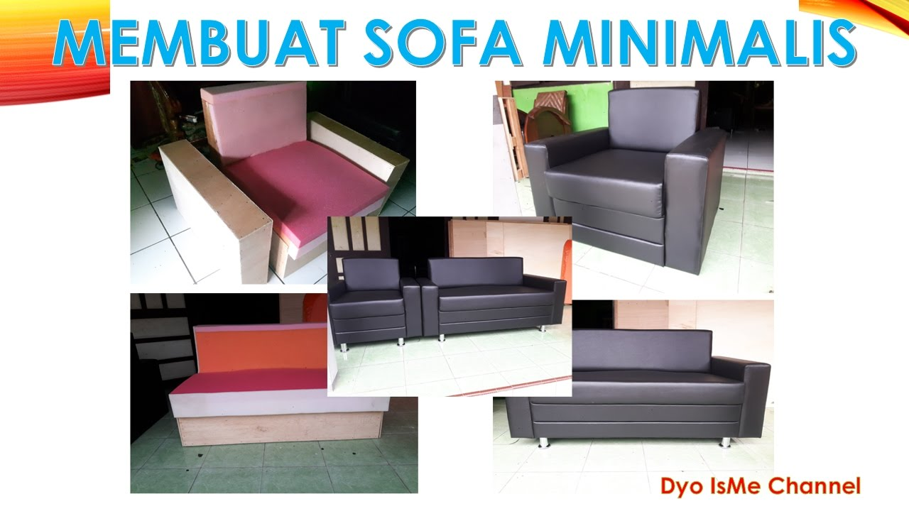 Membuat Sofa Minimalis Sendiri DIY SOFA MINIMALIS YouTube