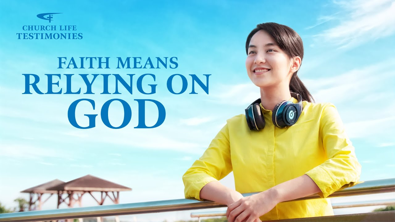 "Christian Testimony Video | ""Faith Means Relying on God"""