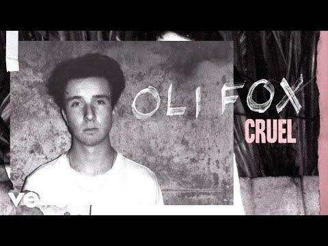 Oli Fox - Cruel (Audio)
