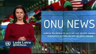 Destaque ONU News - 14 de junho de 2018