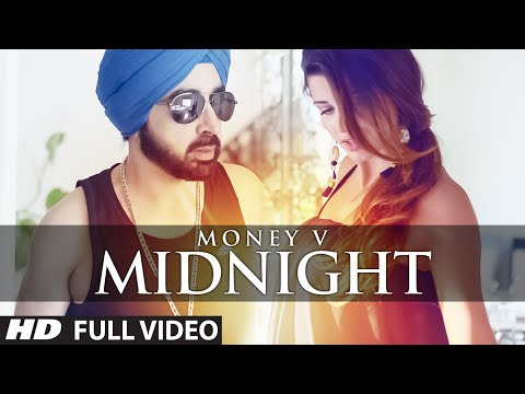 MIDNIGHT Full Video Song | MONEY V | SACHH | Latest Punjabi Song