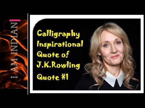 calligraphy-|-improve-handwriting-|-inspirational-quote-of-j.k.rowling-|-quote-#1