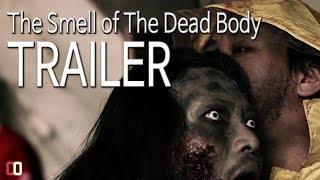[영화 예고편] 시체의 냄새 | zombie movie trailer (Eng sub)