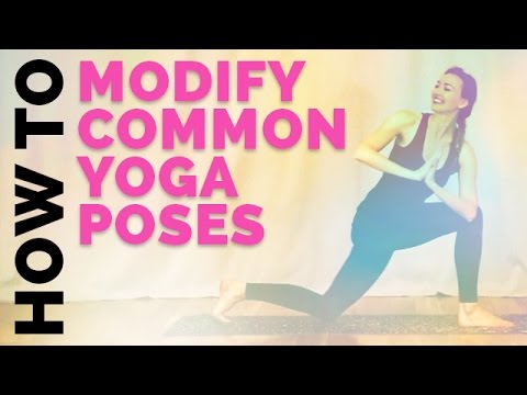 how to modify common yoga poses yoga modifications