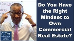 Do You Have the Right Mindset to Own Commercial Real Estate?