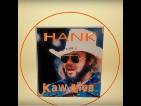 Kaw Liga ~ Hank Williams Jr  ~ with Lyrics