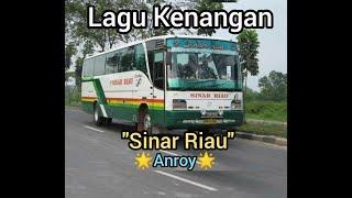 SINAR RIAU-ANROY Mp3