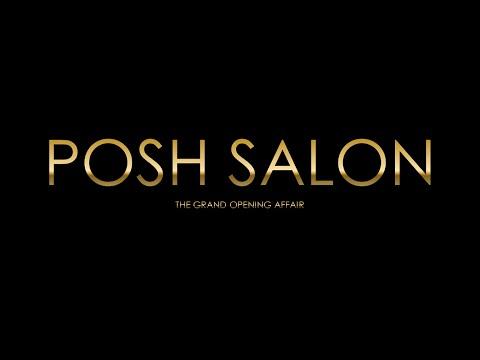 POSH Salon Grand Opening Party