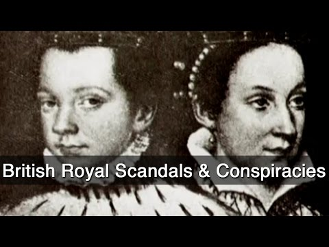British Royal Scandals & Conspiracies