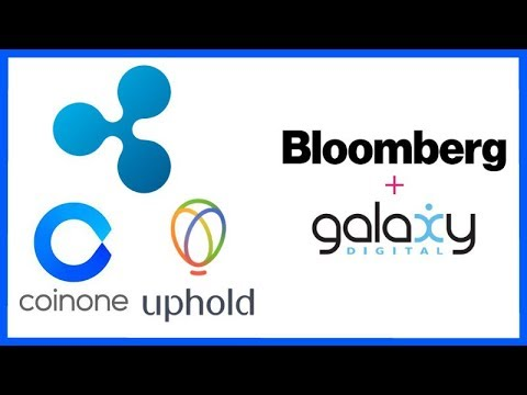 Ripple Coinone Partnership - Uphold Adding Support for XRP on 5/24 - Bloomberg Galaxy Crypto Index
