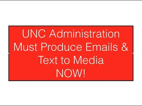 UNC Administration Must Produce Emails & Text to Media NOW!