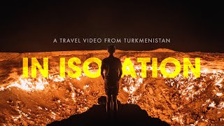 In Isolation - A Travel Video from Turkmenistan | Sony a6500