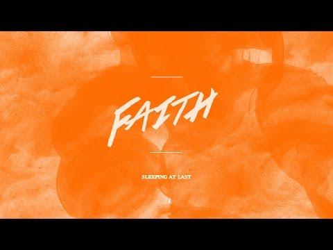 Sleeping At Last - Faith Lyric Video