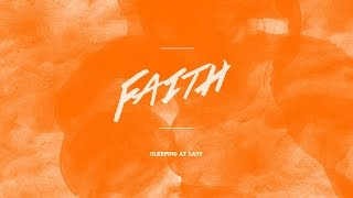 Sleeping At Last - Faith (Lyric Video)