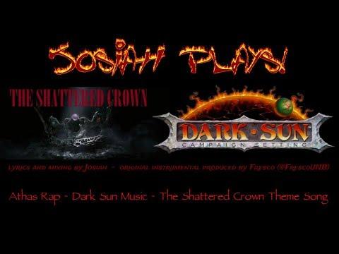 Athas Rap - Dark Sun Music - The Shattered Crown Theme Song (Explicit)  - Josiah Plays! [Lyrics]