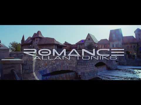 Allan Toniks - Romance (Official Video)