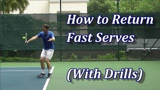 How To Return Fast Serves In Tennis