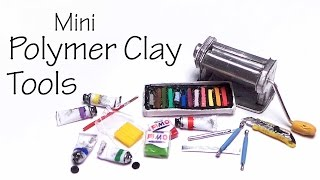 Tiny Polymer Clay & Tools - Polymer Clay Tutorial