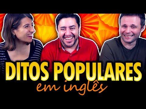 DITOS POPULARES EM INGLÊS SEGUNDO OS AMERICANOS
