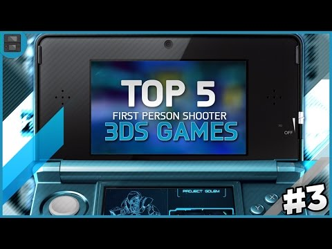 TOP 5 FIRST PERSON SHOOTER 3DS GAMES! - FPS / Shooter Games for 3DS!
