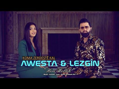 AWESTA \u0026 LEZGIN - HERE WELLEH 2021 new indir