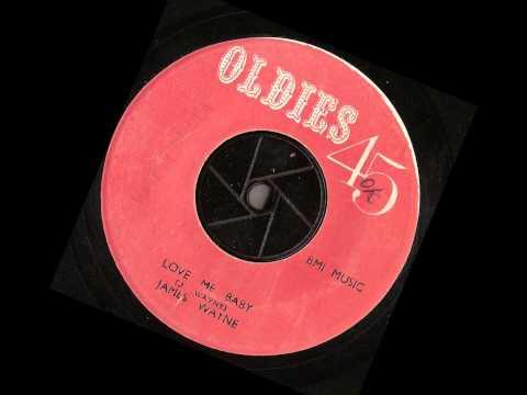 James Wayne - Love Me Baby - oldies 45 Records-  jump blues northern soul