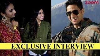 Rakul Preet Singh & Pooja Chopra On Working With Sidharth Malhotra In 'Aiyaary'