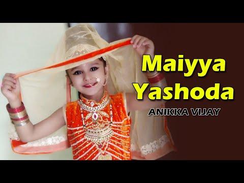 Maiyaa Yashoda from Hum sath sath hai by Diva Anikka Vijay..