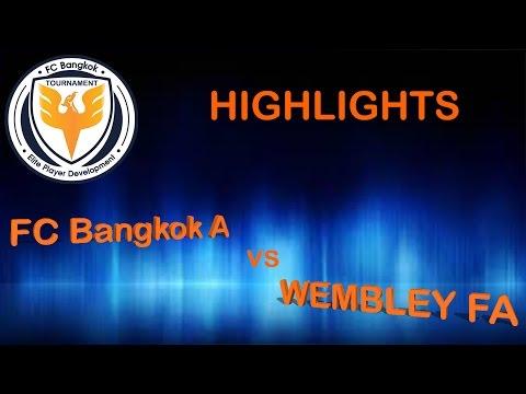 FC Bangkok A 3-0 Wembley Football Academy