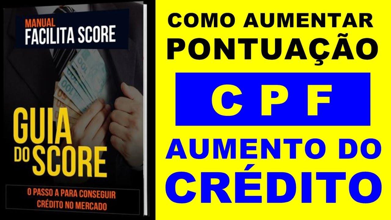 COMO AUMENTAR A PONTUAÇÃO DO CPF, CPF SCORE, COMO AUMENTAR O SCORE