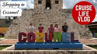 CRUISE LIFE VLOG: Carnival Breeze: Shopping in Cozumel - Day 3: Part 1