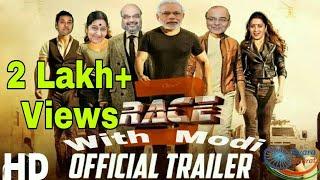 Race 3 || Modi Vs All Opposition || Official Trailer|| Must Watch & Share|| Pyara Bharat Official ||