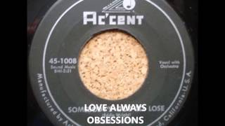 OBSESSIONS - LOVE ALWAYS - ACCENT 1182 - 1964